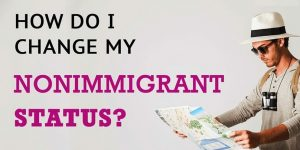 How Do You Change Your Non immigrant Status While In the U.S. Immigration Lawyer 118-21 Queens Blvd, Forest Hills, NY 11375