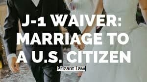Immigration Lawyer in Queens J-1 Waiver marriage to a US Citizen